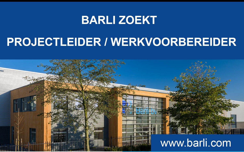 Barli zoekt projectleider / werkvoorbereider